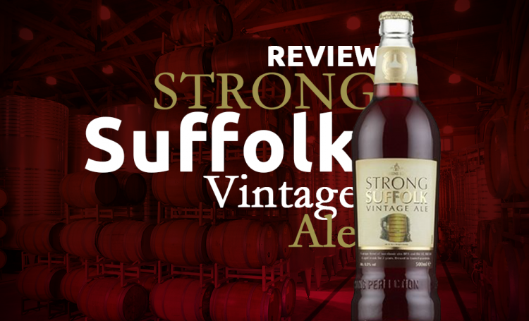 Review – Strong Suffolk Vintage Ale – Greene King
